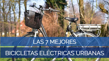 Las 7 Mejores Bicicletas Eléctricas Urbanas