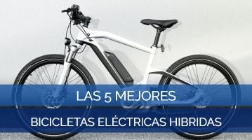 Las 5 Mejores Bicicletas Eléctricas Hibridas