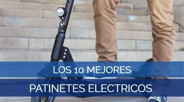Los 10 Mejores Patinetes Eléctricos