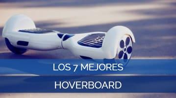 Los 7 Mejores Hoverboard