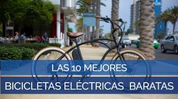 Las 10 Mejores Bicicletas Eléctricas Baratas