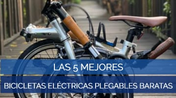 Las 5 Mejores Bicicletas Eléctricas Plegables Baratas