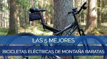 Las 5 Mejores Bicicletas Eléctricas de Montaña Baratas